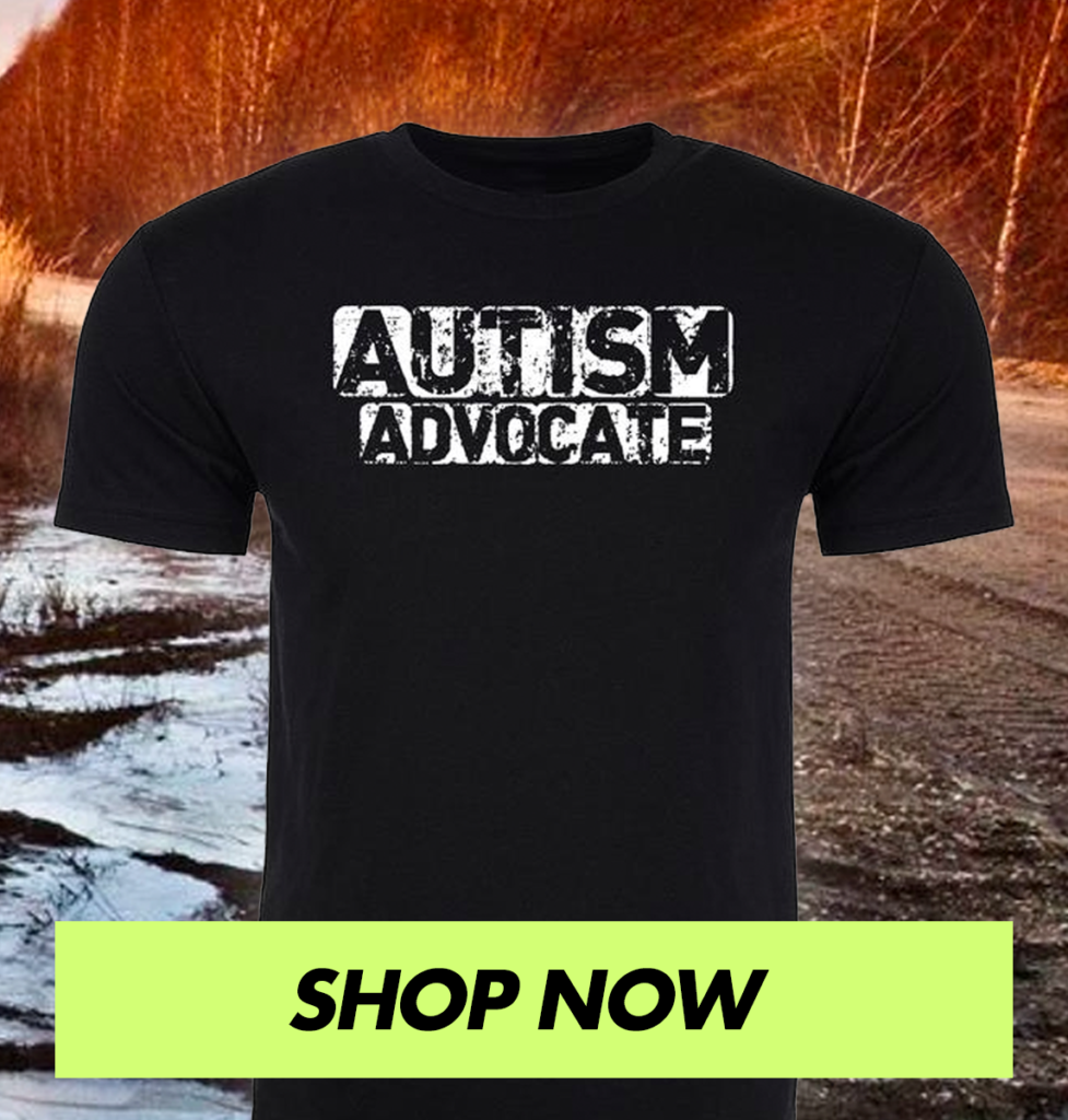 Autism Advocate Tshirt - Shop Now!